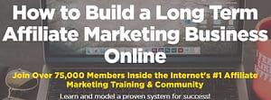 Build a long term affiliate marketing business