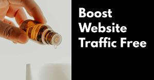 Boost Website Traffic Free